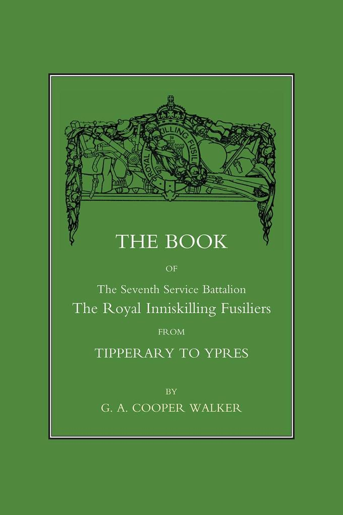 Book of the Seventh Service Battalion the Royal Inniskilling Fusiliers.pdf