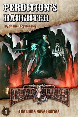 Deadlands: Perditions Daughter.pdf