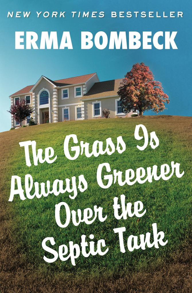 The Grass Is Always Greener Over the Septic Tank.pdf