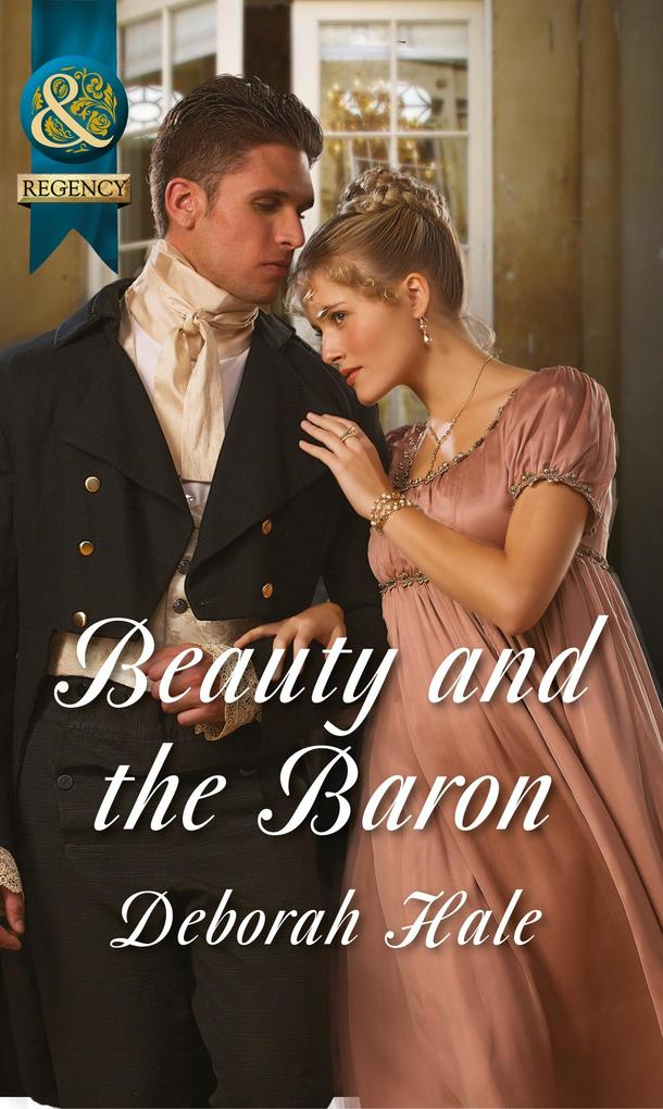 Beauty and the Baron (Mills & Boon Historical).pdf