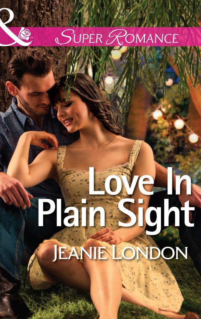 Love In Plain Sight (Mills & Boon Superromance).pdf