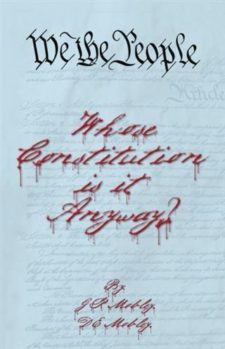 We the People: Whose Constitution is it Anyway?.pdf