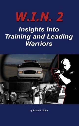 W.I.N. 2: Insights Into Training and Leading Warriors.pdf