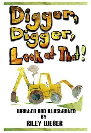 Digger, Digger, Look at That!.pdf