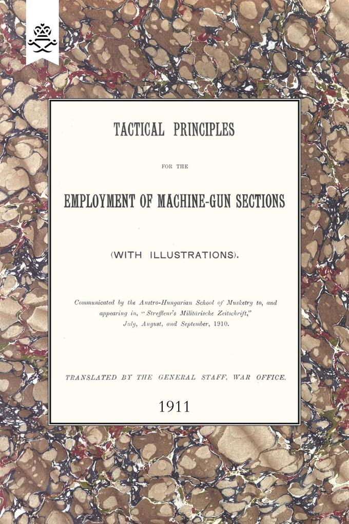 Tactical Principles for the Employment of Machine-Gun Sections.pdf