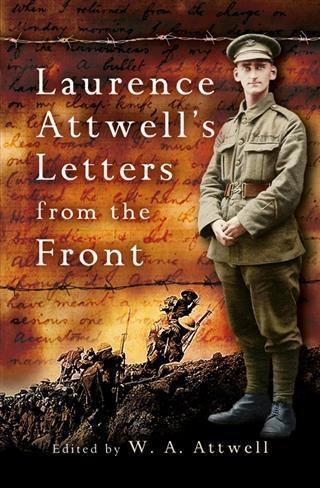 Laurence Attwells Letters From the Front.pdf