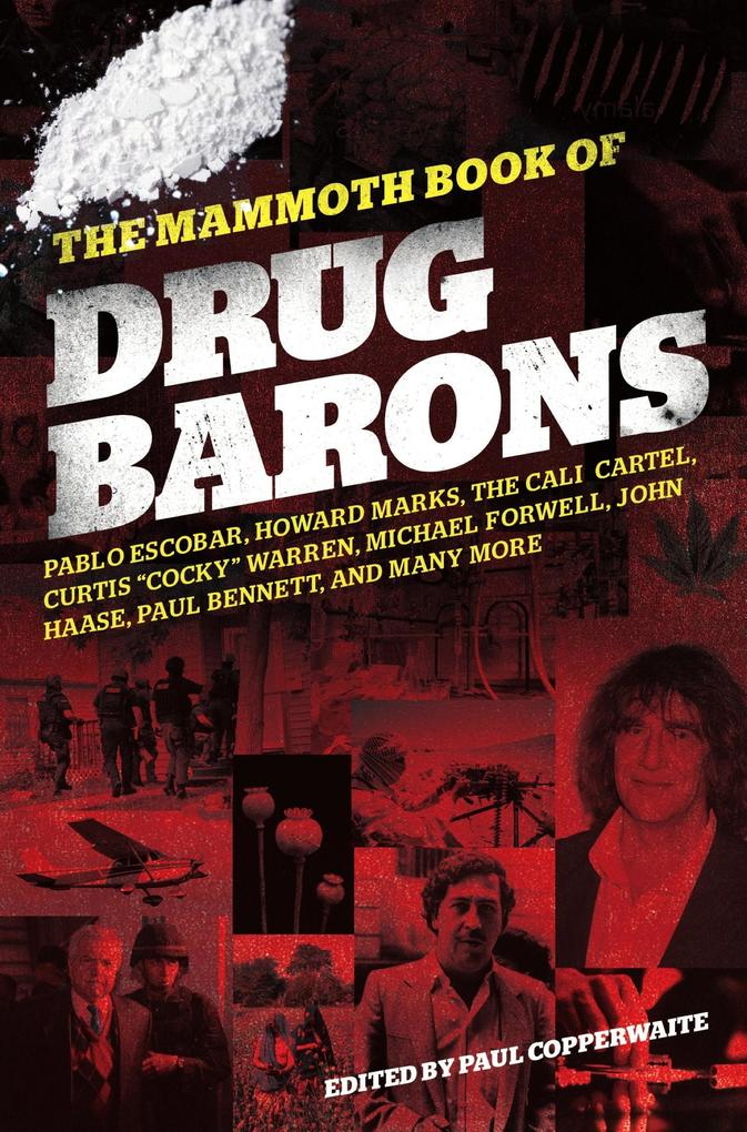 The Mammoth Book of Drug Barons.pdf
