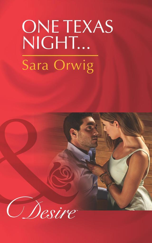 One Texas Night... (Mills & Boon Desire) (Lone Star Legacy, Book 4).pdf