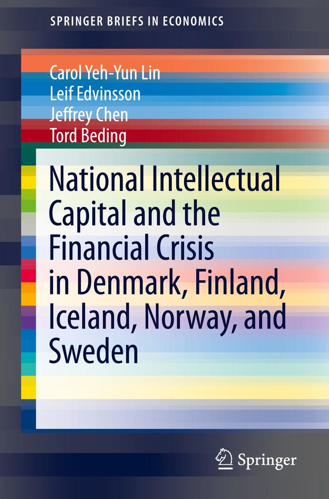 National Intellectual Capital and the Financial Crisis in Denmark, Finland, Iceland, Norway, and Sweden.pdf