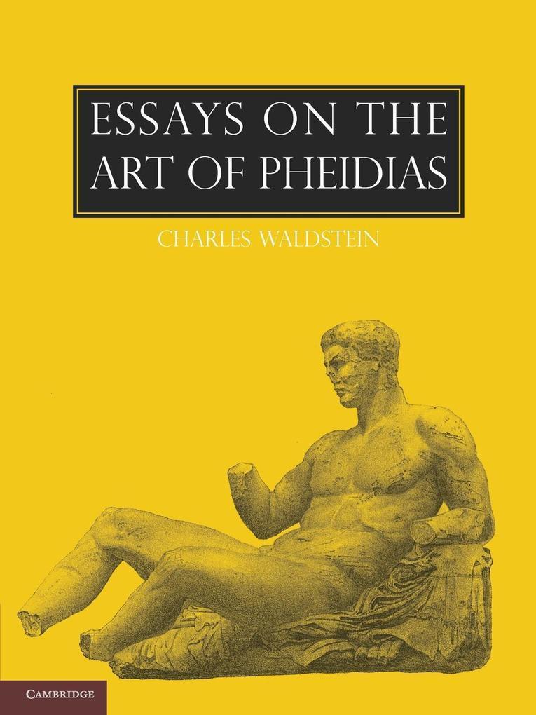 Essays on the Art of Pheidias.pdf