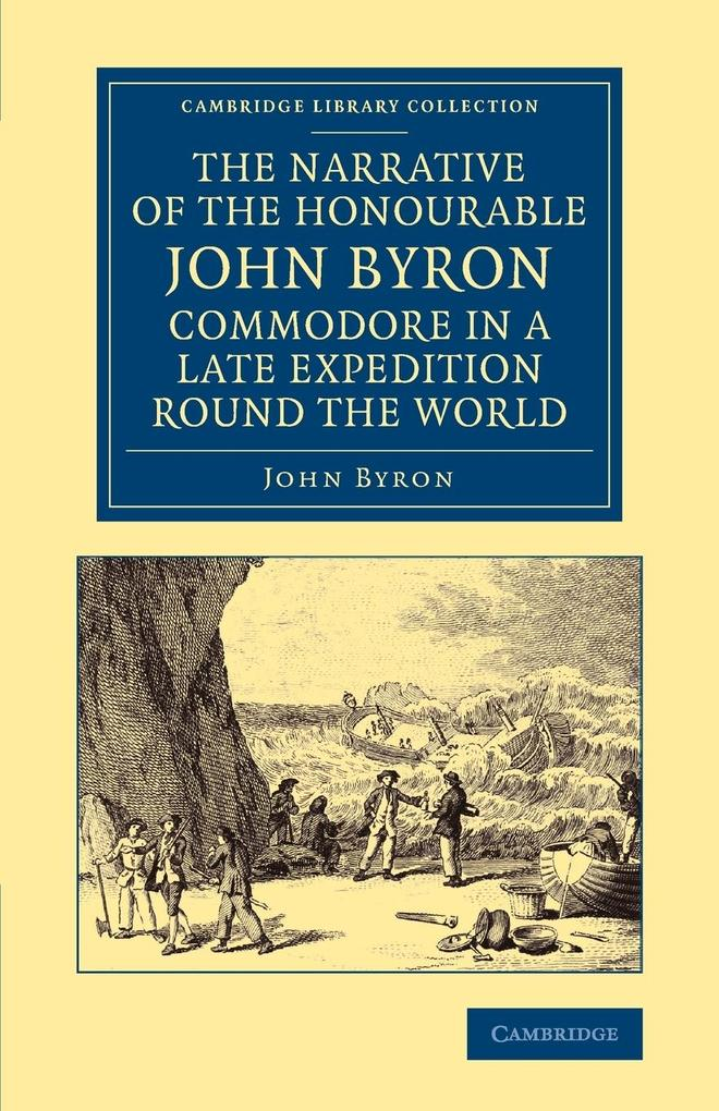 The Narrative of the Honourable John Byron, Commodore in a Late Expedition Round the World.pdf