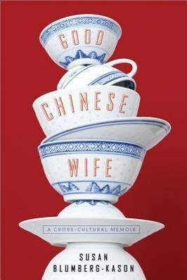 Good Chinese Wife: A Love Affair with China Gone Wrong.pdf
