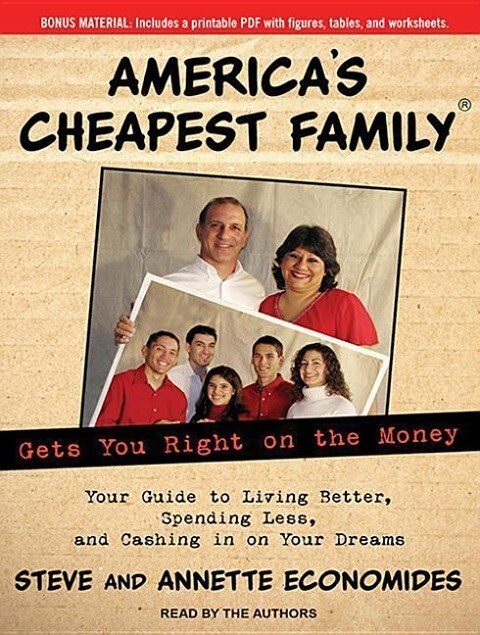 Americas Cheapest Family Gets You Right on the Money: Your Guide to Living Better, Spending Less, and Cashing in on Your Dreams.pdf