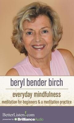 Everyday Mindfulness: Meditation for Beginners and a Meditation Practice.pdf
