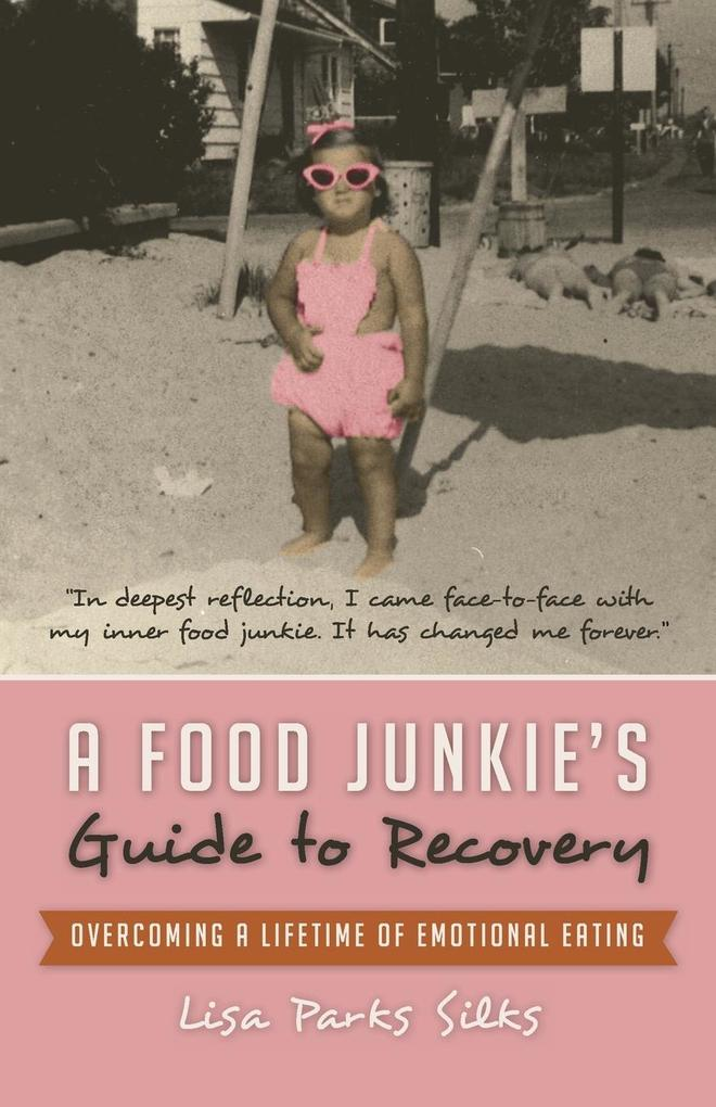 A Food Junkies Guide to Recovery.pdf
