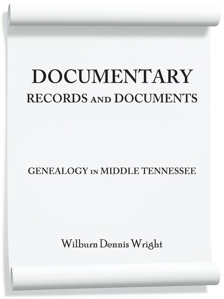 Documentary Records and Documents: Genealogy in Middle Tennessee.pdf