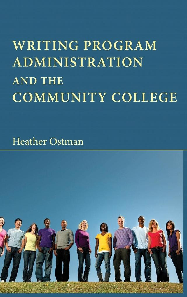 Writing Program Administration and the Community College.pdf