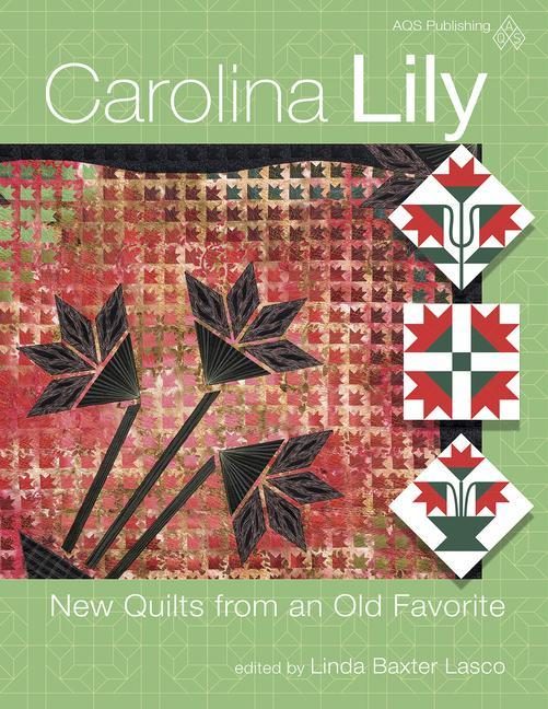 Carolina Lily - New Quilts from an Old Favorite.pdf