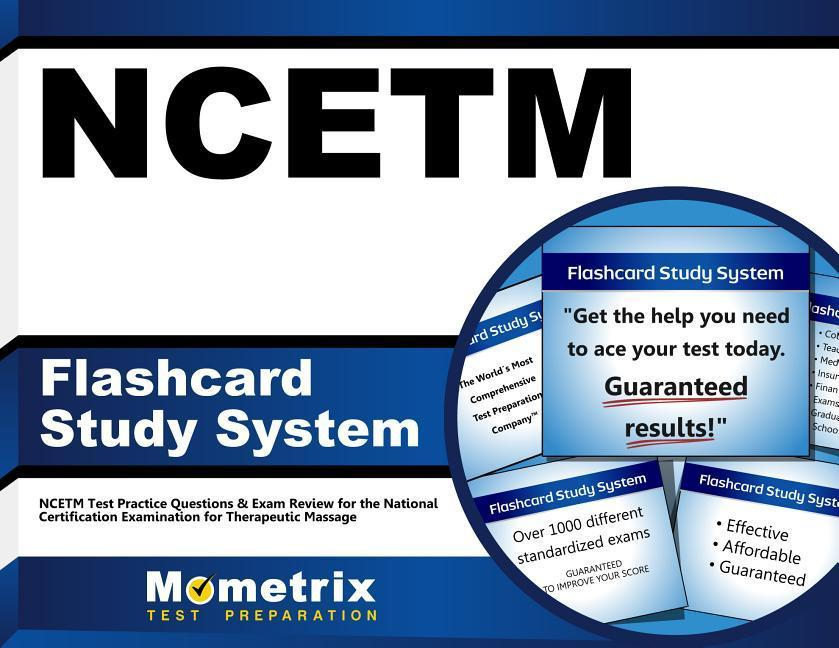 Ncetm Flashcard Study System: Ncetm Test Practice Questions & Exam Review for the National Certification Examination for Therapeutic Massage.pdf