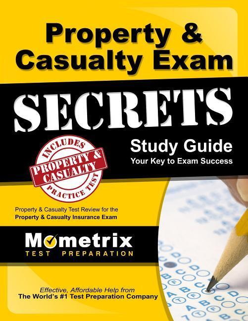 Property & Casualty Exam Secrets Study Guide: P-C Test Review for the Property & Casualty Insurance Exam.pdf