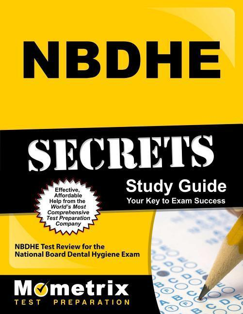 Nbdhe Secrets Study Guide: Nbdhe Test Review for the National Board Dental Hygiene Exam.pdf