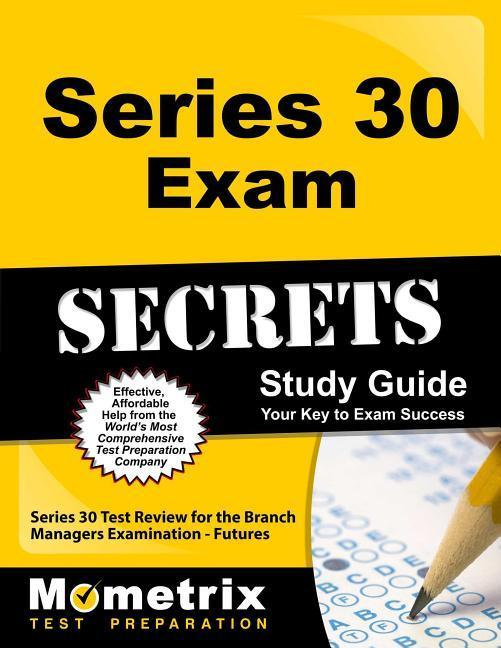 Series 30 Exam Secrets Study Guide: Series 30 Test Review for the Branch Managers Examination - Futures.pdf