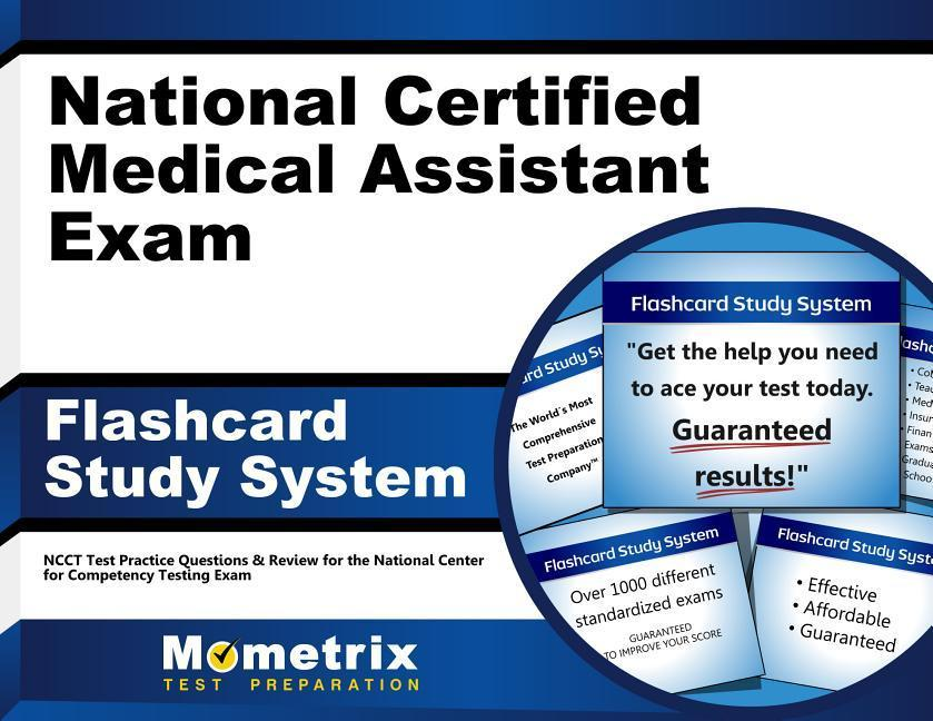 National Certified Medical Assistant Exam Flashcard Study System: Ncct Test Practice Questions & Review for the National Center for Competency Testing.pdf