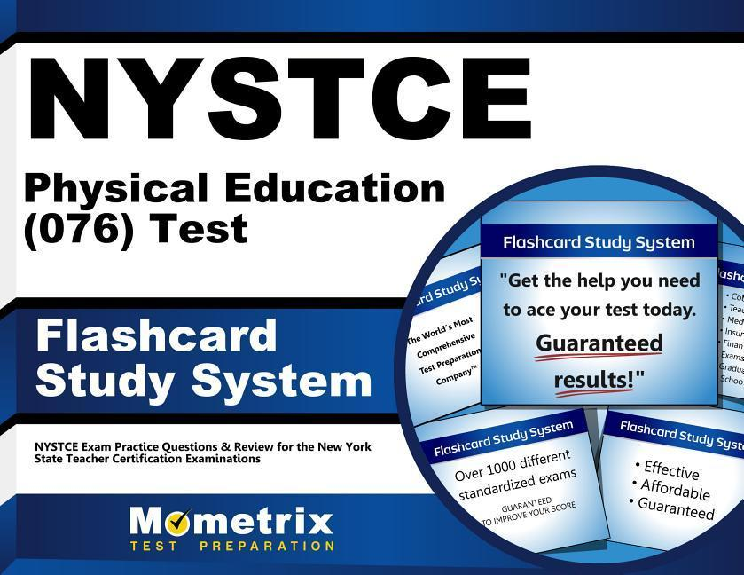 NYSTCE Physical Education (076) Test Flashcard Study System: NYSTCE Exam Practice Questions & Review for the New York State Teacher Certification Exam.pdf