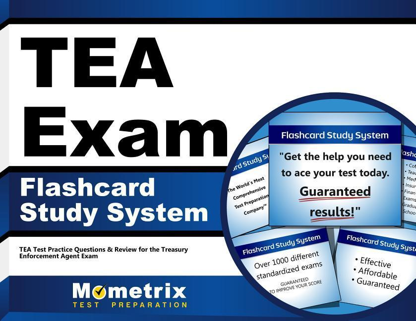 Tea Exam Flashcard Study System: Tea Test Practice Questions & Review for the Treasury Enforcement Agent Exam.pdf