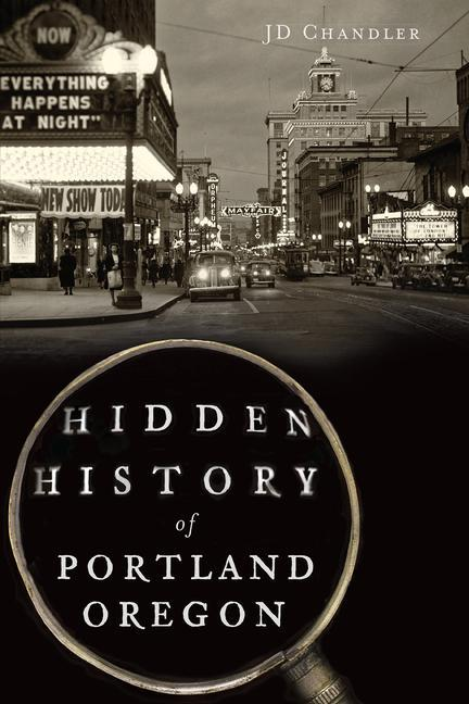 Hidden History of Portland, Oregon.pdf