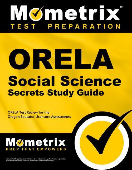 Orela Social Science Secrets Study Guide: Orela Test Review for the Oregon Educator Licensure Assessments.pdf
