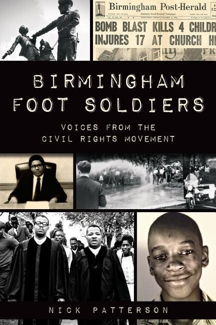 Birmingham Foot Soldiers: Voices from the Civil Rights Movement.pdf