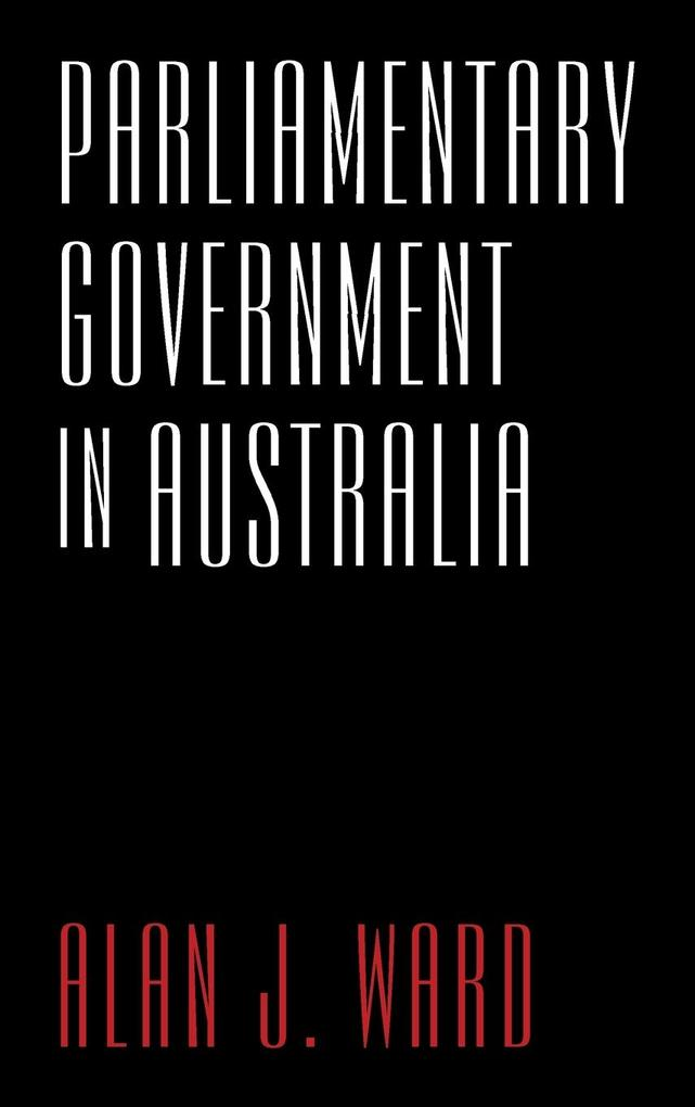 Parliamentary Government in Australia.pdf