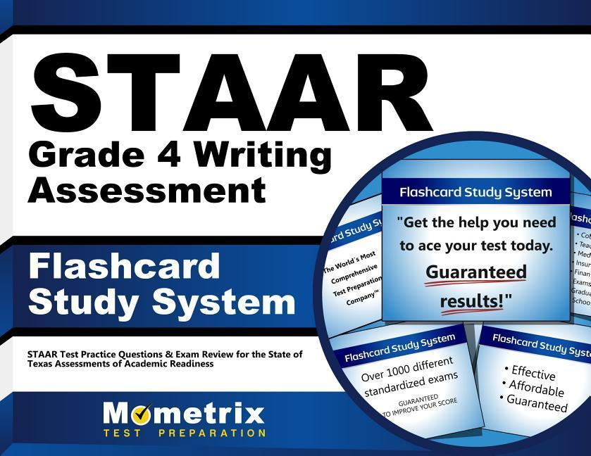 Staar Grade 4 Writing Assessment Flashcard Study System: Staar Test Practice Questions & Exam Review for the State of Texas Assessments of Academic Re.pdf