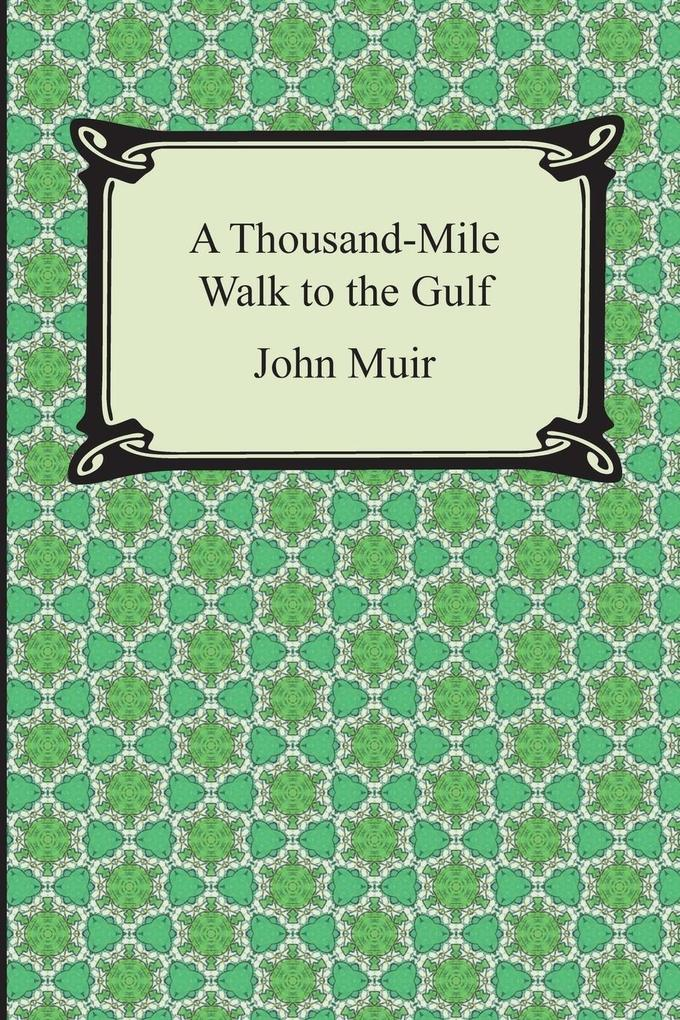 A Thousand-Mile Walk to the Gulf.pdf