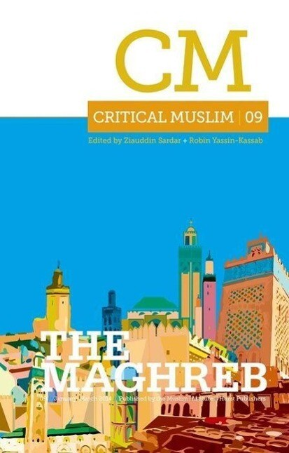Critical Muslim 09 the Maghreb.pdf