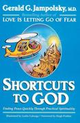 Shortcuts to God
