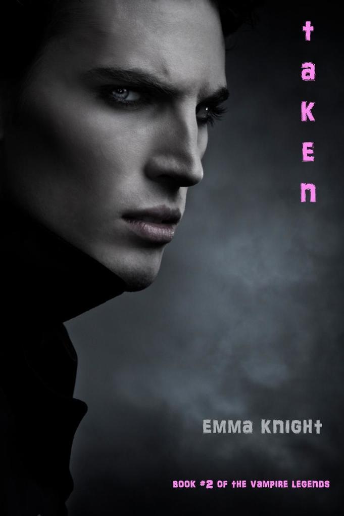 Taken (Book #2 of the Vampire Legends).pdf
