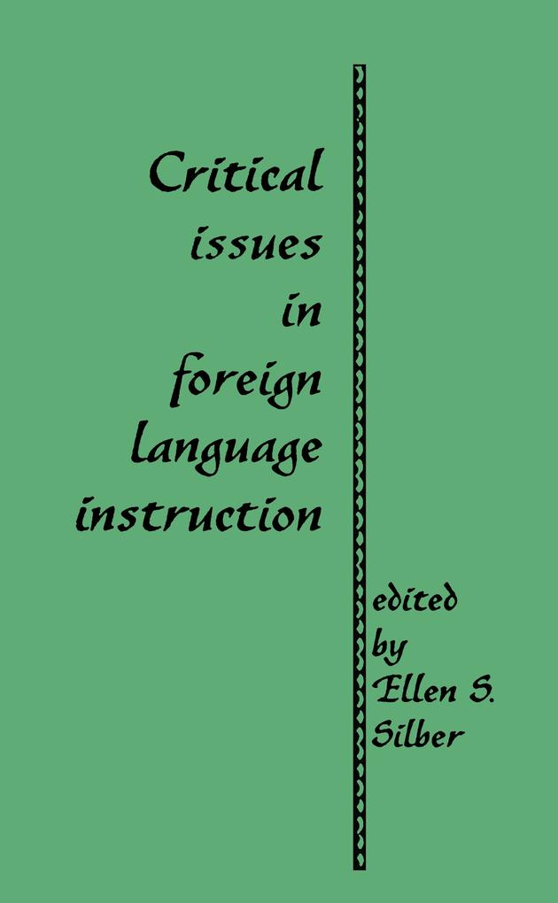 Critical Issues in Foreign Language Instruction.pdf