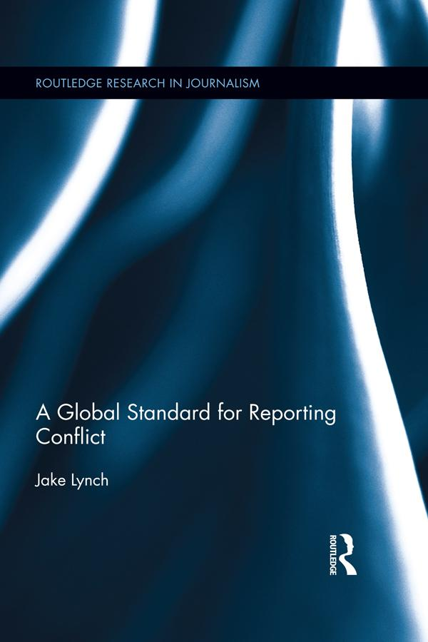 A Global Standard for Reporting Conflict.pdf