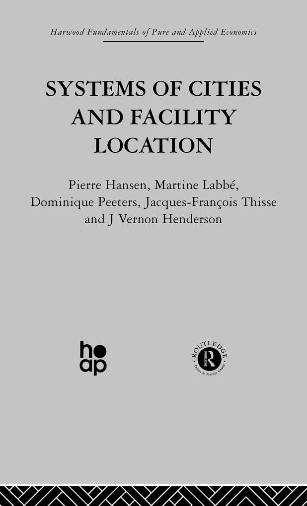 Systems of Cities and Facility Location.pdf