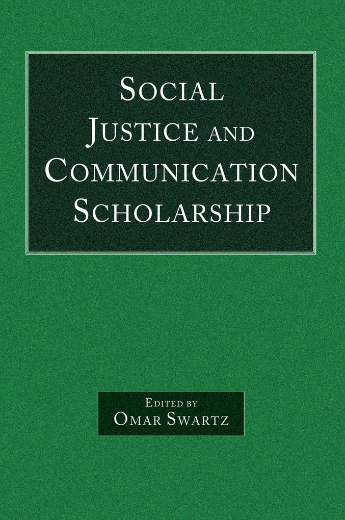 Social Justice and Communication Scholarship.pdf