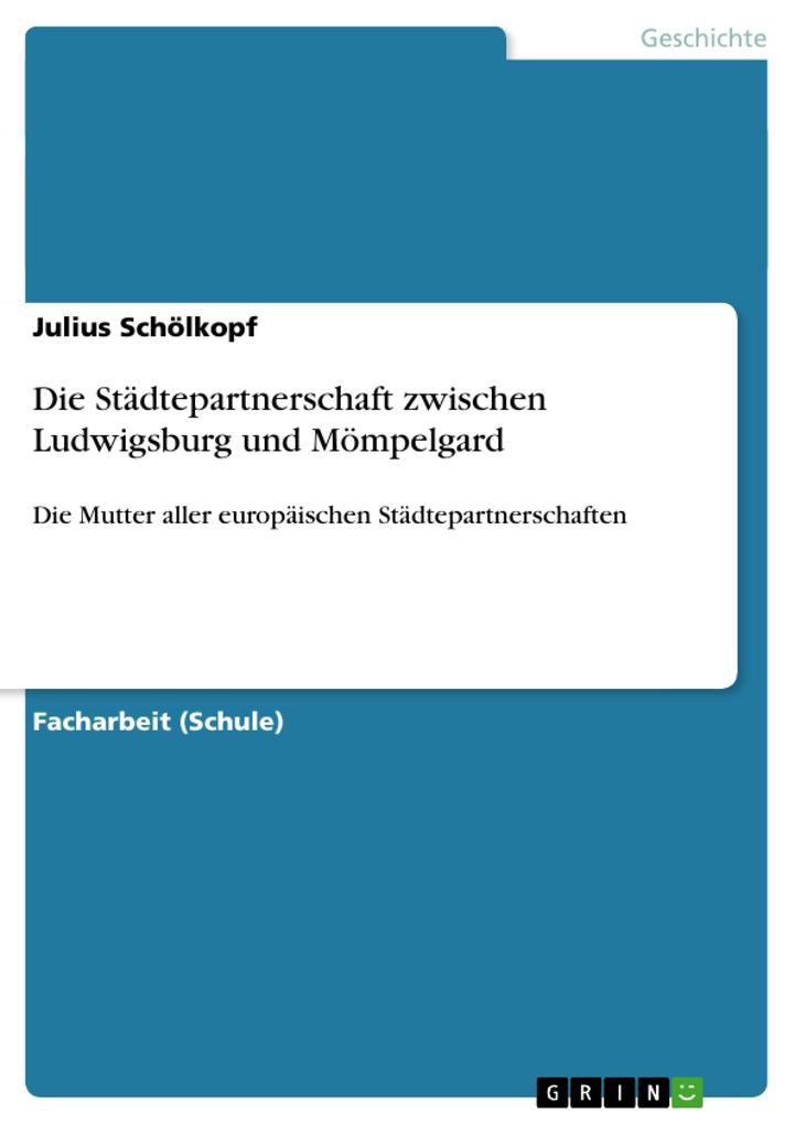 Die Städtepartnerschaft zwischen Ludwigsburg und Mömpelgard.pdf