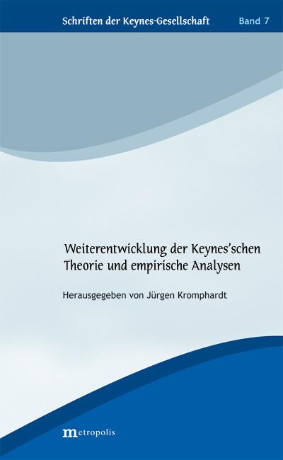 Weiterentwicklung der Keynesschen Theorie und empirische Analysen.pdf