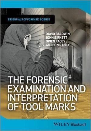 The Forensic Examination and Interpretation of Tool Marks als eBook epub