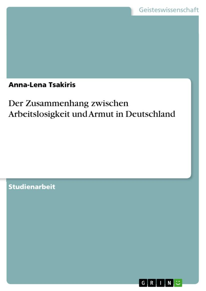 Der Zusammenhang zwischen Arbeitslosigkeit und Armut in Deutschland als eBook pdf