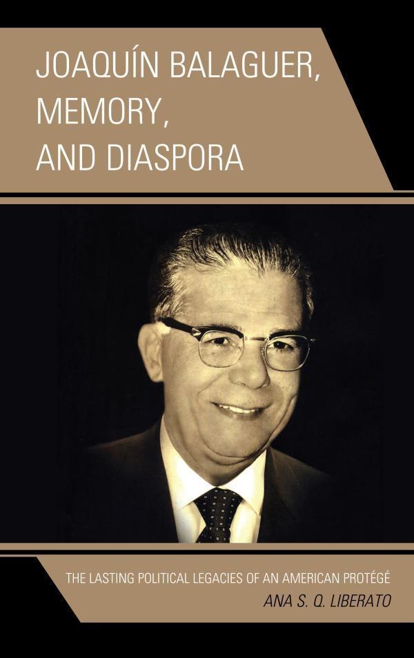 Joaquín Balaguer, Memory, and Diaspora.pdf
