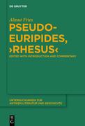"""Pseudo-Euripides, """"Rhesus"""""""