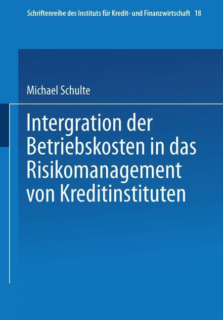 Integration der Betriebskosten in das Risikomanagement von Kreditinstituten.pdf