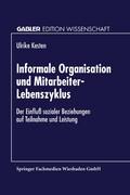 Informale Organisation und Mitarbeiter-Lebenszyklus